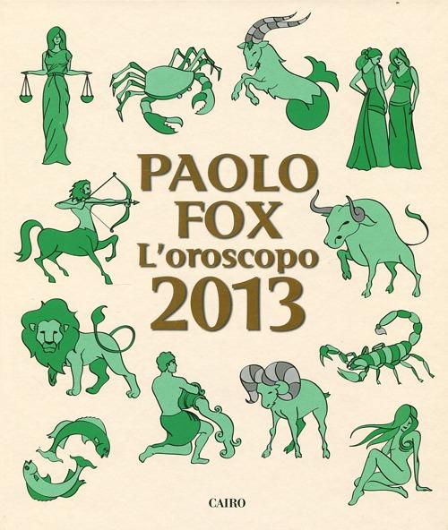 L' oroscopo 2013