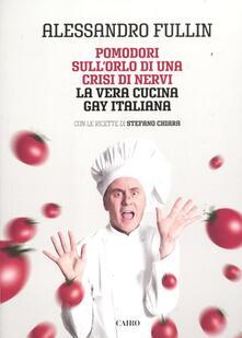 Camfeed.it Pomodori sull'orlo di una crisi di nervi. La vera cucina gay italiana Image