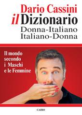 Il dizionario donna italiano-italiano donna. Il mondo secondo i Maschi e le Femmine