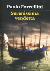 Serenissima vendetta. 2015.