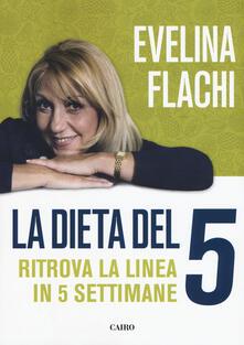 La dieta del 5. Ritrova la linea in cinque settimane.pdf