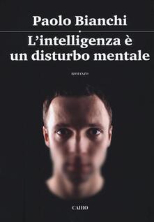 Chievoveronavalpo.it L' intelligenza è un disturbo mentale Image