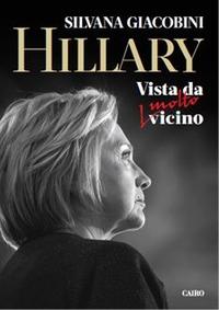 Hillary. Vista da molto vicino - Giacobini Silvana - wuz.it