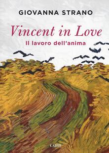 Winniearcher.com Vincent in love. Il lavoro dell'anima Image