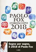 Libro L' oroscopo 2018 Paolo Fox