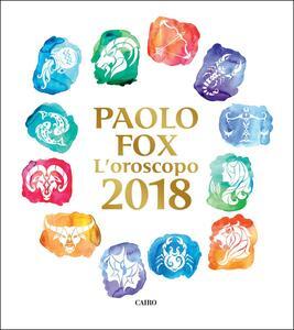 L' oroscopo 2018 - Paolo Fox - copertina