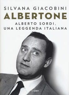 Nicocaradonna.it Albertone. Alberto Sordi, una leggenda italiana Image