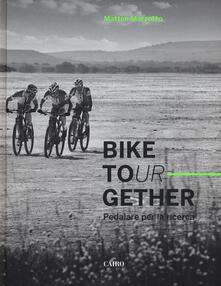 Bike tour-gether. Pedalare per la ricerca. Ediz. illustrata.pdf