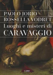 Squillogame.it Luoghi e misteri di Caravaggio Image