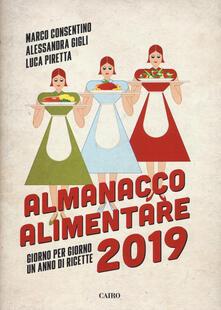 Almanacco alimentare 2019. Giorno per giorno un anno di ricette.pdf