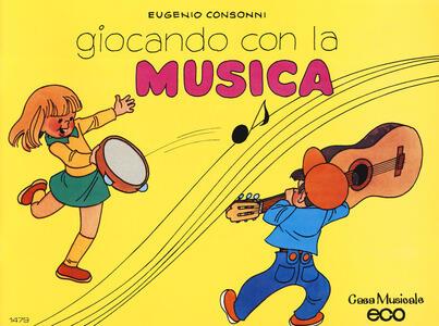 Giocando con la musica. Vol. 1