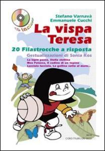 La Vispa Teresa. 20 filastrocche a risposta sugli animali e la natura con gestualizzazione di Sonia Kos. Con CD Audio