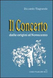 Il concerto dalle origini al Novecento