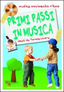 Listadelpopolo.it Primi passi in musica. Musica, movimento e ritmo. 3 anni. Con CD Audio Image