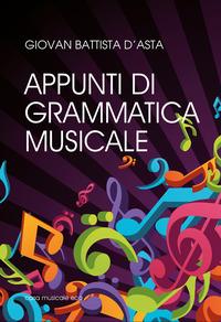 APPUNTI DI GRAMMATICA MUSICALE PER LO ST