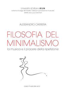 Filosofia del minimalismo. La musica e il piacere della ripetizione.pdf