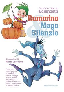 Rallydeicolliscaligeri.it Rumorino e mago Silenzio Image