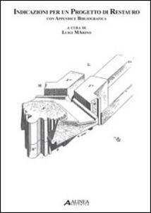 Indicazioni per un progetto di restauro con appendice bibliografica
