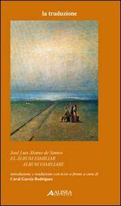 Libro El album familiar-Album familiare José L. Alonso de Santos