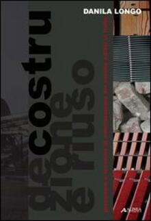 Associazionelabirinto.it Decostruzione e riuso: procedure e tecniche di valorizzazione dei residui edilizi in Italia Image