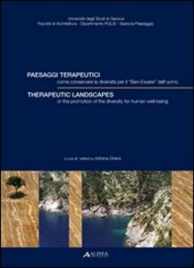 Foto Cover di Paesaggi terapeutici-Therapeutic landscapes, Libro di  edito da Alinea