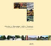 Strade e paesaggi della Toscana. Il paesaggio dalla strada, la strada come paesaggio
