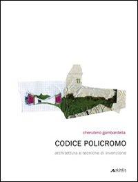 Codice policromo. Architett...