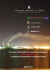 Governo del terreno e rischio tecnologico. 9 maggio 2001. Esperienze di pianificazione e prospettive future. Con DVD