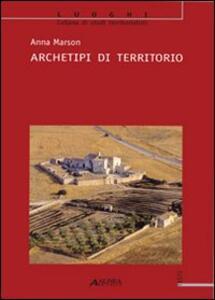 Archetipi di territorio - Anna Marson - copertina