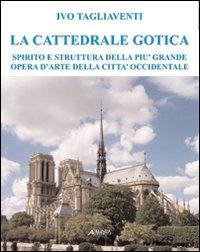 La cattedrale gotica. Spiri...