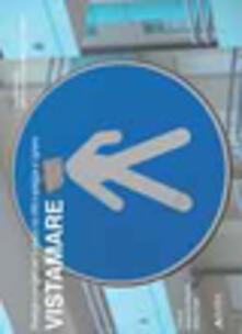 Associazionelabirinto.it Vistamare. Strategie e progetti per lo spazio tra città e spiaggia a Lignano Image