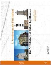 L' architettura dei fari italiani. Ediz. italiana e inglese. Vol. 4: Sicilia.