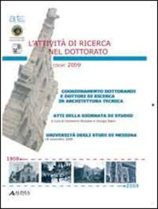 Libro L' attività di ricerca nel dottorato (Atti Codat-Artec, atti della giornata di studio università degli studi di Messina, 18 novembre 2009)