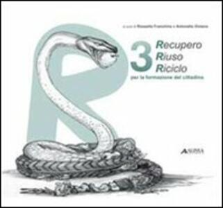 Libro Recupero, riuso, riciclo. Ediz. italiana e inglese