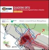 Atlanti e scenari del Lazio metropolitano
