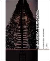 Paesaggi della riforma agraria. Azioni integrate per l'interpretazione morfologica del progetto urbano