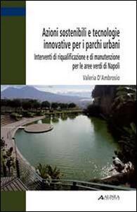 Azioni sostenibili e tecnologie innovative per i parchi urbani