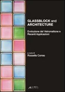 Steamcon.it Glassblock and architecture. Evoluzione del vetromattone e recenti applicazioni. Ediz. italiana e inglese Image