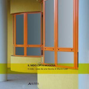 Libro Il nido Cipì a Modena Luigi Fontana , Loriana Bergianti