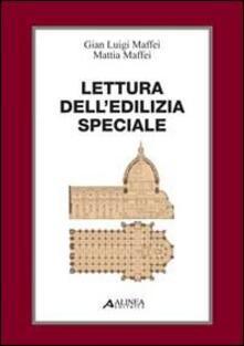 Nordestcaffeisola.it Lettura dell'edilizia speciale. Con 8 tavole Image