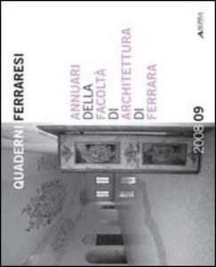 Libro Annuari della Facoltà di Architettura di Ferrara 2008-2009