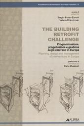 The building retrofit challenge. Programmazione, progettazione e gestione degli interventi in Europa