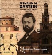 Fernand De Dartein. La figura, l'opera, l'eredita 1838-1912