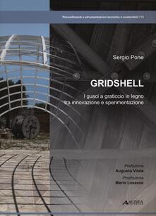 Librisulladiversita.it Gridshell. I gusci a graticcio in legno tra innovazione e sperimentazione. Ediz. illustrata Image