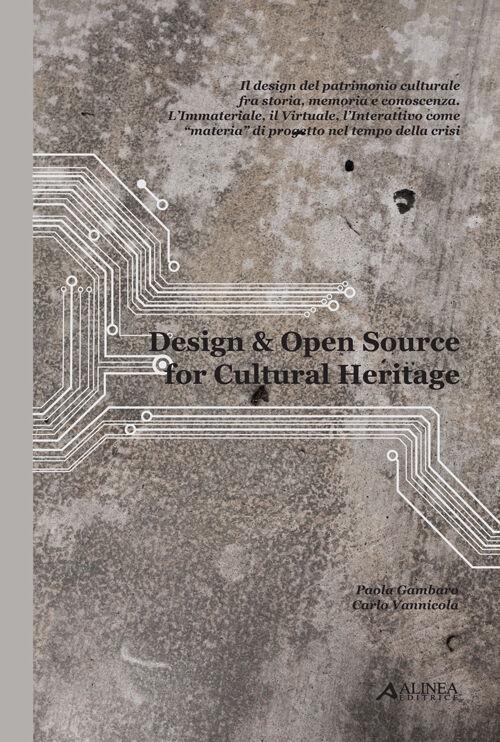 Design & open souce for cultural heritage. Ediz. italiana