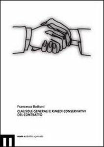 Clausole generali e rimedi conservativi del contratto
