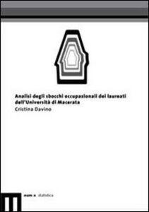 Analisi degli sbocchi occupazionali dei laureati dell'Università di Macerata