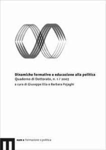 Dinamiche formative e educazione alla politica. Quaderni di dottorato