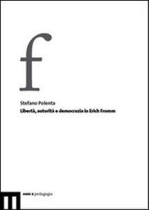 Libertà, autorità e democrazia in Erich Fromm