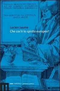 Che cos'è lo spirito europeo?